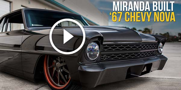 The 1967 chevy nova right here by miranda built is a very for Miranda motors used trucks